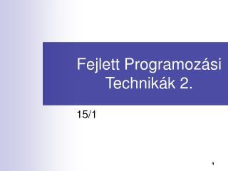 Fejlett Programoz ási Technikák 2.