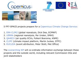 5 FP7-SPACE projects prepare for a  Copernicus Climate Change Service :