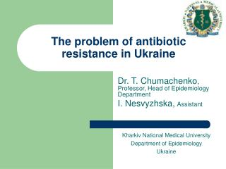 The problem of antibiotic resistance in Ukraine