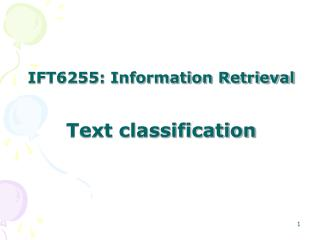 IFT6255: Information Retrieval Text classification