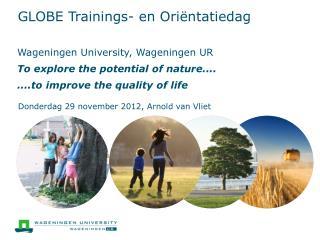 GLOBE  Trainings-  en  Oriëntatiedag