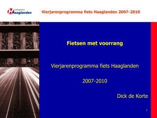 Vierjarenprogramma fiets Haaglanden 2007-2010