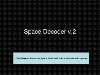 Space Decoder v.2
