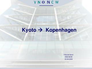 Kyoto    Kopenhagen