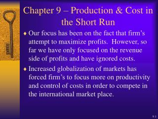 Chapter 9   Production  Cost in the Short Run