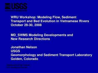 WRU Workshop: Modeling Flow, Sediment Transport and Bed Evolution in Vietnamese Rivers