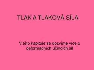 TLAK A TLAKOV� S�LA
