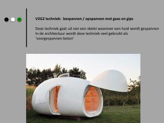 V2G2 techniek:  bespannen / opspannen met gaas en gips