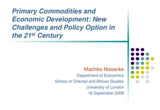 Machiko Nissanke Department of Economics School of Oriental and African Studies
