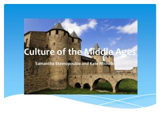 Culture of the Middle Ages