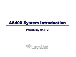 AS400 System Introduction