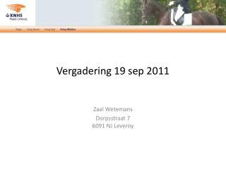 Vergadering 19 sep 2011