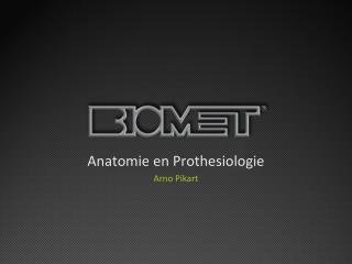 Anatomie en  Prothesiologie Arno Pikart