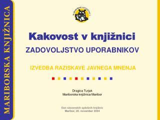 Dan slovenskih splošnih knjižnic Maribor, 20. november 2004