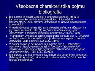 Všeobecná charakteristika pojmu bibliografia