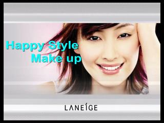 Happy Style         Make up