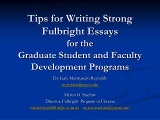 Tips for Writing Strong Fulbright Essays for the Graduate Student and Faculty Development Programs