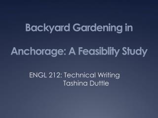 Backyard Gardening in Anchorage: A Feasiblity Study