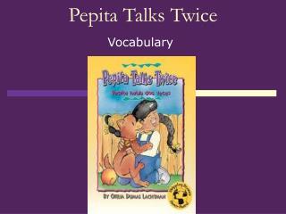 Pepita Talks Twice
