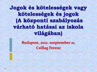 Budapest, 2012. szeptember 21.  Csillag Ferenc