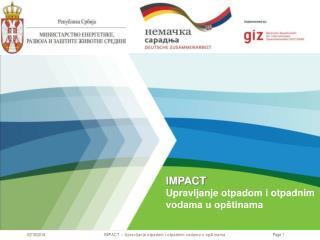 IMPACT Upravljanje otpadom i otpadnim vodama u opštinama