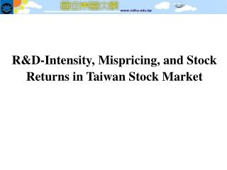 R&D-Intensity, Mispricing, and Stock Returns in Taiwan Stock Market