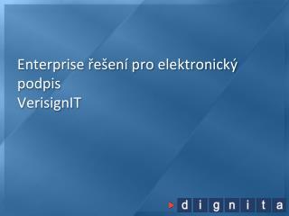 Enterprise řešení pro elektronický podpis VerisignIT