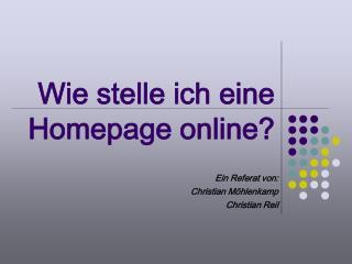Wie stelle ich eine Homepage online?