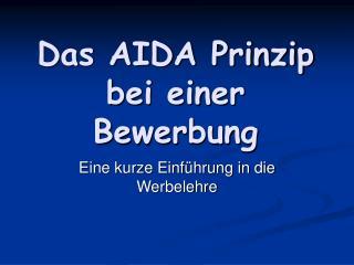 Das AIDA Prinzip bei einer Bewerbung