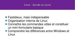 Linux - but de ce cours