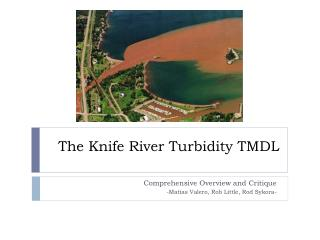 The Knife River Turbidity TMDL