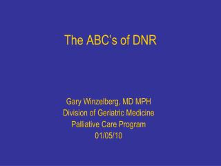 The ABC�s of DNR