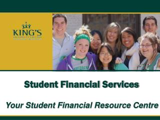 Student Financial Services Your Student Financial Resource Centre