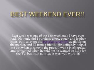 Best Weekend Ever!!