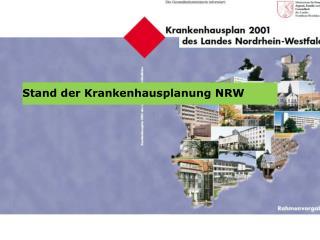 Stand der Krankenhausplanung NRW