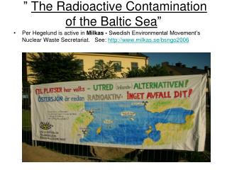 """  The Radioactive Contamination of the Baltic Sea """