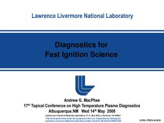 Diagnostics for  Fast Ignition Science