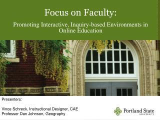 Focus on Faculty: Promoting Interactive, Inquiry-based Environments in Online Education