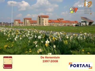 De Kersentuin  1997-2008