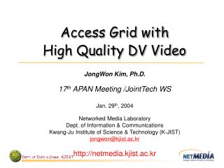 Access Grid with  High Quality DV Video
