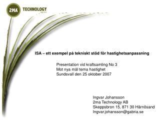 ISA – ett exempel på tekniskt stöd för hastighetsanpassning
