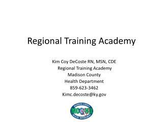 Regional Training Academy