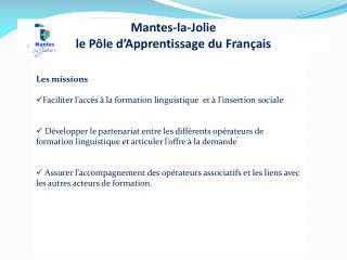 Mantes-la-Jolie  le Pôle d'Apprentissage du Français
