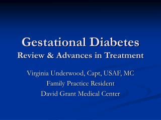 Gestational Diabetes Review & Advances in Treatment
