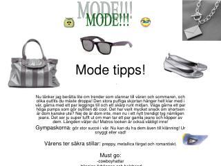 Mode tipps!