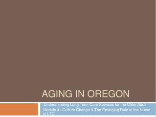 AGING IN OREGON