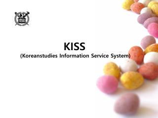 KISS  (Koreanstudies Information Service System)