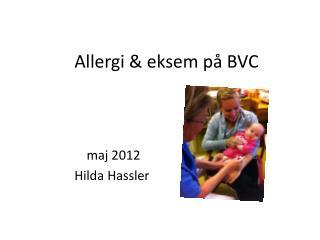 Allergi & eksem på BVC