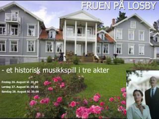 Fruen på Losby 2005
