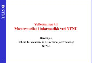 Velkommen til Masterstudiet i informatikk ved NTNU